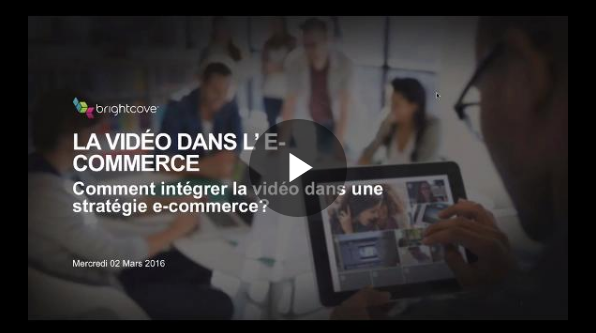 webinaire video e-commerce